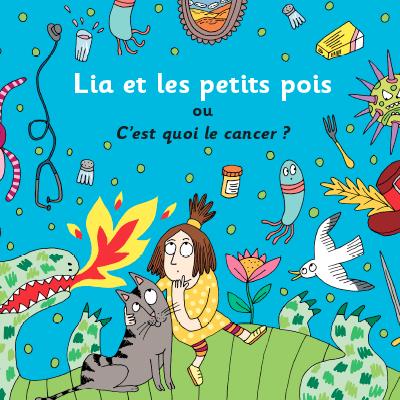 Lia und die Erbsen - oder Was ist Krebs?